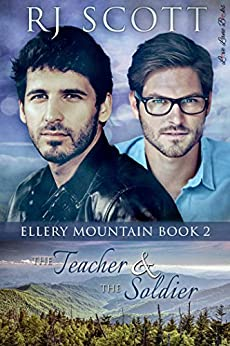 The Teacher and the Soldier (Ellery Mountain Book 2) by [Scott, RJ]