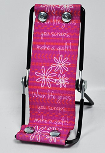 Sew Steady Smart Phone Lounger When Life Gives You Scraps Make a Quilt (Give Life)
