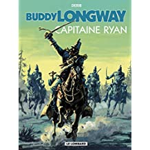 Buddy Longway - Tome 12 - Capitaine Ryan (French Edition)