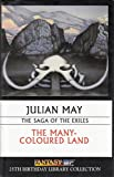 Download Fantasy Sci Fi 25th Birthday Library Collection of The Many-Coloured Land in PDF ePUB Free Online