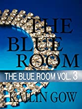 The Blue Room Vol. 3 (The Blue Room Series)