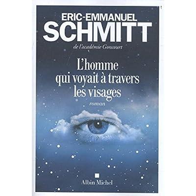 L'Homme qui voyait à travers les visages (French Edition)