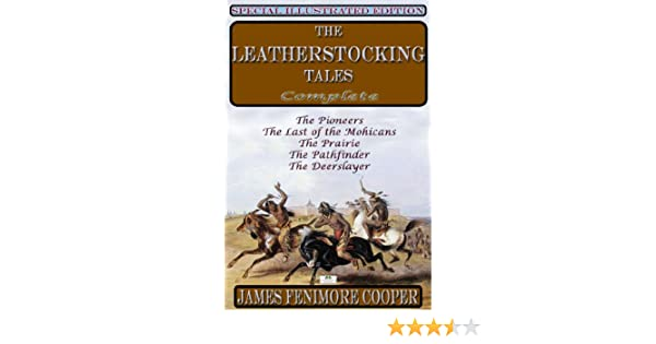 the leatherstocking tales include