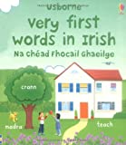 Very First Words in Irish (Usborne First Words Board Books)