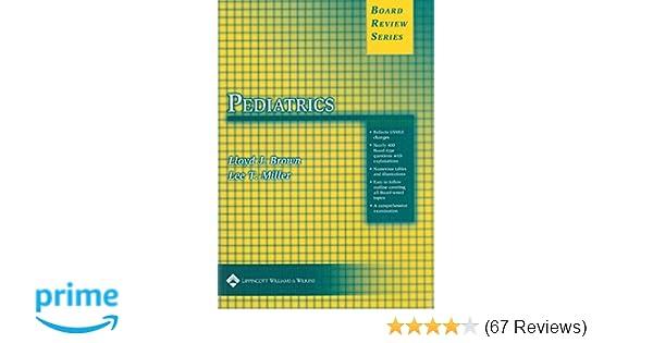 BRS Pediatrics (Board Review Series): 9780781721295