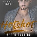 Hotshot | Ahren Sanders