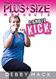 Debby Mack: Plus Size Workouts: Cardio Kick Kickboxing Workout