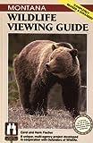 Montana Wildlife Viewing Guide, rev. (Wildlife Viewing Guides Series)