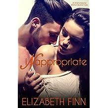 Inappropriate (Bristol Island Standalone Books Book 2)