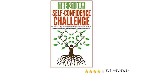 Amazon.com: Self-Confidence: The 21-Day Self-Confidence Challenge ...