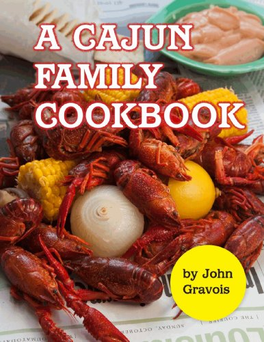 A Cajun Family Cookbook by John Gravois