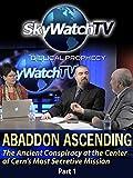 Skywatch TV: Abaddon Ascending
