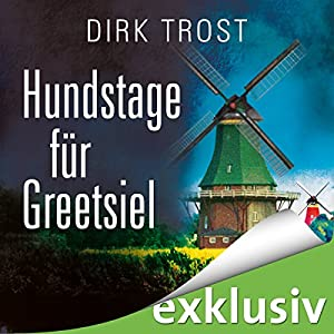 Hundstage für Greetsiel (Jan de Fries 3) Hörbuch