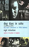 Dog Days in Soho, Nigel Richardson, 057540342X