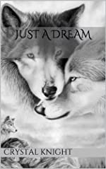 Just a Dream (Carolina Pack Book 1)