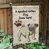 GiftsForYouNow Personalized Pug Spoiled Here Double Sided Garden Flag, Polyester For Sale