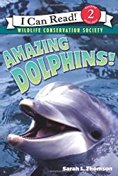 Amazing Dolphins! (I Can Read Nonfiction - Level 2)