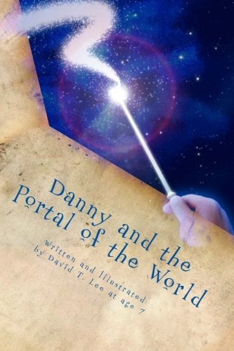 Read Online Danny and the Portal of the World: Danny falls into a portal, meets his relatives and returns home again. (The Adventures of Danny Hoopenbiller) PDF