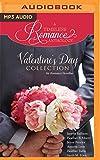 Valentine's Day Collection: Six Romance Novellas (A Timeless Romance Anthology)