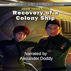 Recovery of a Colony Ship Audiobook
