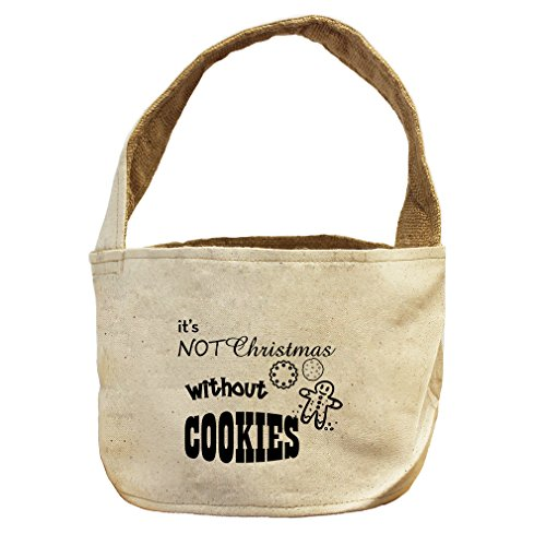 It'S Not Christmas Without Cookies #2 Canvas and Burlap Storage Basket Basket