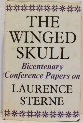 The Winged Skull: Papers from the Laurence Sterne Bicentenary
