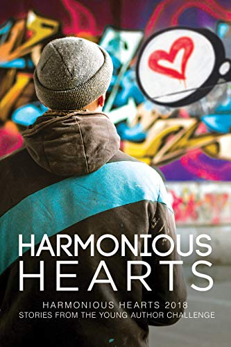 Harmonious Hearts 2018 - Stories from the Young Author Challenge PDF Free download