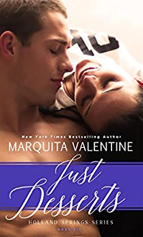 Just Desserts: Holland Springs, Book 4 (Contemporary Romance) by [Valentine, Marquita]