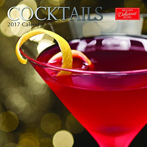 "Fancy Mixed Alcoholic Drinks with Recipes - Cocktails 2017 Monthly Wall Calendar, 12"" x 12"""