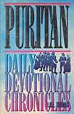 Puritan Daily Devotional Chronicles, Hearthstone Publishing Staff and I. D. Thomas, 1879366991
