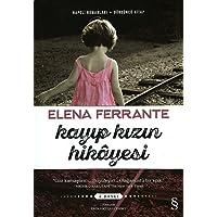Kayıp Kızın Hikayesi: Napoli Romanları - Dördüncü Kitap