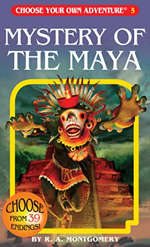 Mystery of the Maya (Choose Your Own Adventure #5) ()