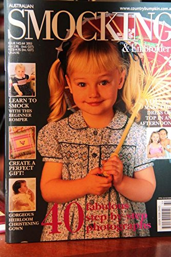 (Australian Smocking & Embroidery Issue No. 64 2003)