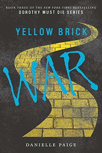 (Yellow Brick War (Dorothy Must Die))