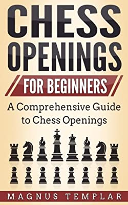 Chess Openings: for Beginners