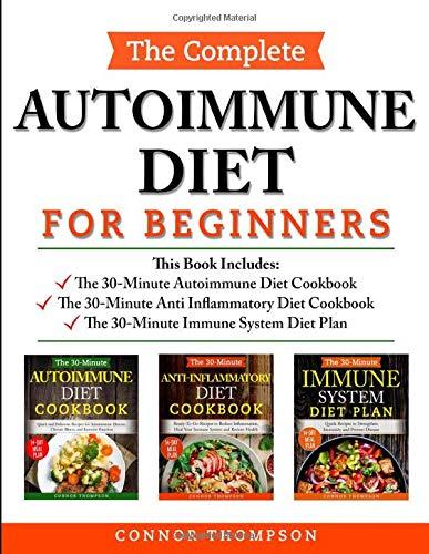The Complete Autoimmune Diet for