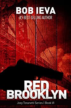 Red Brooklyn (Joey Toranetti Book 6) by [Ieva, Bob]