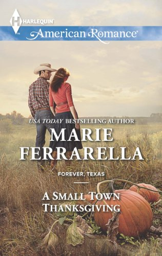 A Small Town Thanksgiving Forever Texas Book 8 Kindle Edition