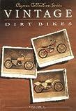 Vintage Dirt Bikes, Clymer Publications Staff, 0892875739