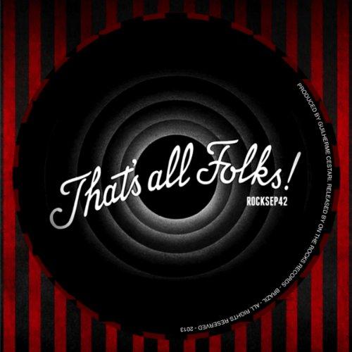 thats all folks original mix by guilherme cestari on