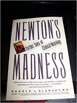 Book Newton's Madness: Further Tales of Clinical Neurology by Harold L. Klawans (1991-04-23)