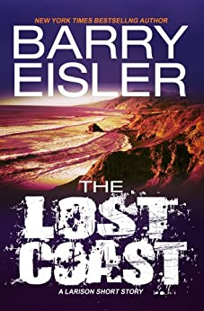 The Lost Coast -- A Larison Short Story by [Eisler, Barry]