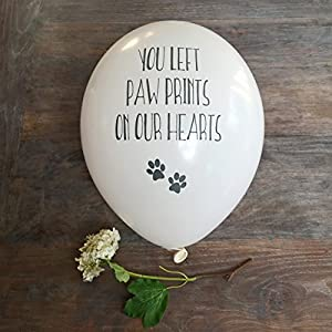10 Pet Remembrance Balloons 'You left paw prints on our hearts' - Cat, Dog, Pet Memorial by Angel & Dove