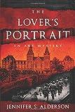 The Lover's Portrait: An Art Mystery (Zelda Richardson Mystery Series)