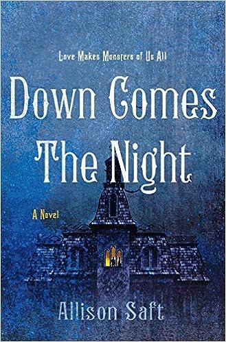 Amazon.com: Down Comes the Night: A Novel (9781250623638): Saft, Allison:  Books