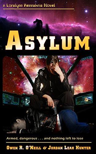 Asylum (Loralynn Kennakris Book 3)