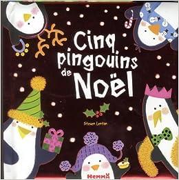 Noël : Cinq pingouins de Noël