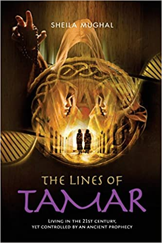 Book The Lines of Tamar: Living in the 21st century, yet controlled by an ancient prophecy: The Prophesy of Tamar series book 1- - 7 Feb 2017: Volume 1 (The Tamar Prophesy)