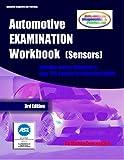 Automotive EXAMINATION Workbook (Sensors) (Automotive EXAM/Test Series 1) (English Edition)