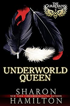 Underworld Queen: A Guardian Angel Romance (The Guardian Angel Series Book 3) by [Hamilton, Sharon]